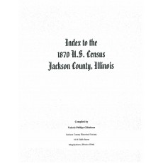 #117 index to 1870 US Census, Jackson County IL