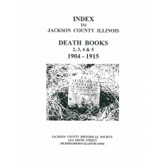 #134 Index to Jackson County IL Death Books 2,3,4 & 5 1904-1915